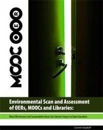 Environmental Scan of OERs, MOOCs, and Libraries | Library Assessment | Scoop.it