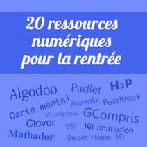 20 ressources numériques pour la rentrée | veille cyber-base | Scoop.it