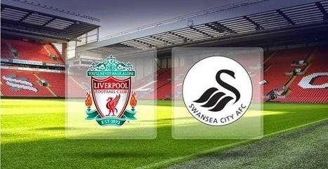 Agen Bola : Liverpool Menjajal Swansea City | kebugaran | berita | Scoop.it