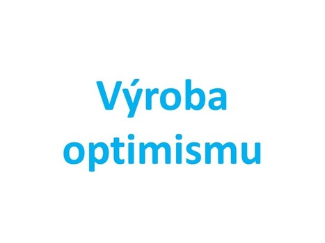 Jan Patrman | Výroba optimismu když jsme nešťastní | vnitřní potenciál člověka | Scoop.it