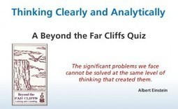 Beyond the Far Cliffs - Thinking Clearly | Thinking Clearly and Analytically | Scoop.it