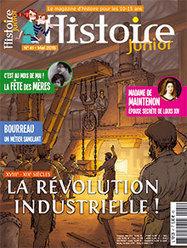 La Révolution industrielle - Histoire Junior n° 41 - Mai 2015 | Revue de presse Pierre Flamens | Scoop.it