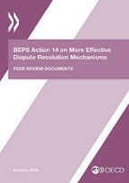 BEPS Action 14 Peer Review and Monitoring - OECD | International Tax | Scoop.it