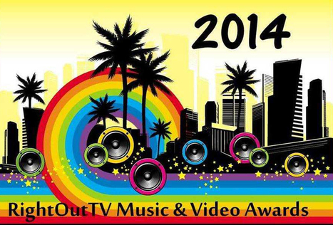 """The LGBT RightOutTV Music & Video Awards Announces the Nominees for 2014! 