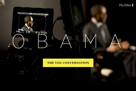 Watch Barack Obama: the Vox conversation | Formation multimedia | Scoop.it