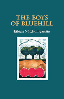 The Boys of Bluehill by Eilean Ni Chuilleanain | The Irish Literary Times | Scoop.it