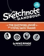 Sketchnotes - Designer Mike Rohde | VISUAL CANDY- Sketchnotes & Visual Note Taking | Scoop.it