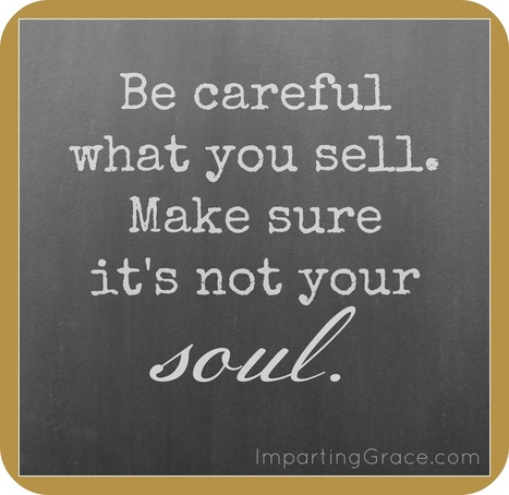 Never sell your Soul for anyone | Motivational Quotes and Images | Scoop.it