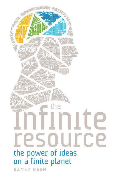 Video interview with Ramez Naam author of the Infinite Resource: the Power of Ideas on a Finite Planet   The Energy Collective   Sustain Our Earth   Scoop.it