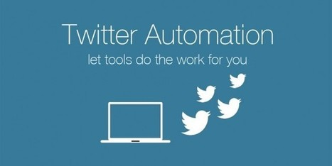 How To Automate Your Twitter Account | 3 Easy Steps | Extreme Social | Scoop.it