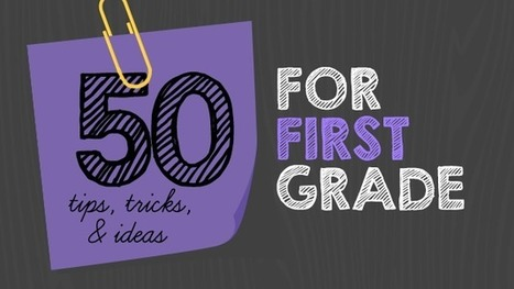 WeAreTeachers: 50 Tips, Tricks and Ideas for Teaching 1st Grade | Cool School Ideas | Scoop.it