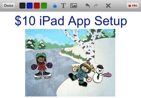 $10 iPad App Setup | iPads in Education Daily | Scoop.it