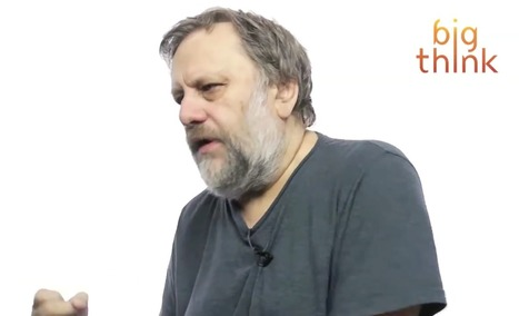 Slavoj Žižek: What Fullfils You Creatively Isn't What Makes You Happy | real utopias | Scoop.it