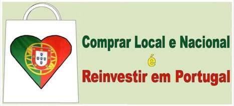 Comprar local e nacional é Reinvestir em Portugal: Portugal dos ... | História de Portugal | Scoop.it