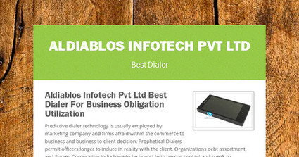 Aldiablos Infotech Pvt Ltd Best Dialer For Business Obligation Utilization | Dialer | Scoop.it