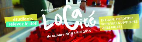 Defi Loca'cité édition 2, La Ville se réinvente ! inscriptions jusqu'au 24 novembre   Artilect Fab Lab Toulouse   Scoop.it