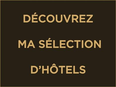 Hôtelier Archives - Laurent DELPORTE | Hotel | Scoop.it