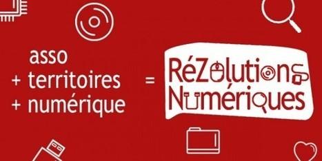 Les RéZolutions Numériques : le tour de France des assos et du numérique – Le Mouvement associatif | UseNum - Association | Scoop.it