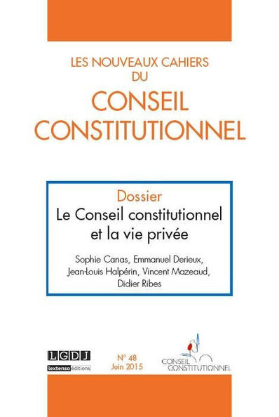 Le Conseil constitutionnel fait le point sur... la vie privée ! | Libertés Numériques | Scoop.it