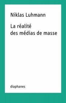 La vérité sur les médias de masse selon Luhmann | Les médias face à leur destin | Scoop.it