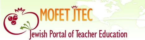 MOFET International's latest Jewish Education Newsletter | Jewish Education Around the World | Scoop.it