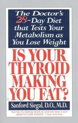 Is Your Thyroid Making You Fat: The Doctor's 28-Day Diet that Tests Your Metabolism as You Lose Weight | getting rid of my weight | Scoop.it