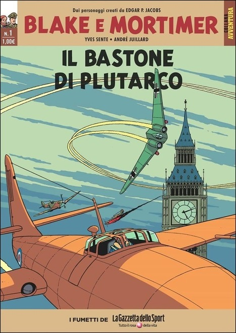 Blake e Mortimer con Gazzetta dello Sport: il piano editoriale | DailyComics | Scoop.it
