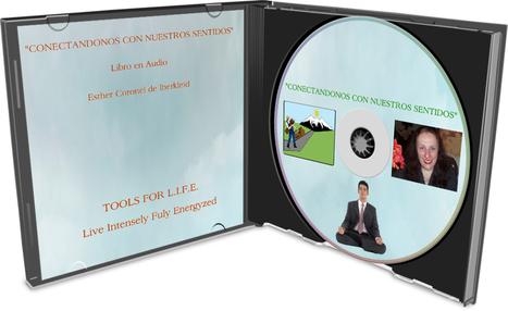 CONECTANDONOS CON NUESTROS SENTIDOS (Version Libro en Audio) | Programs and Conferences Online and Offline | Scoop.it