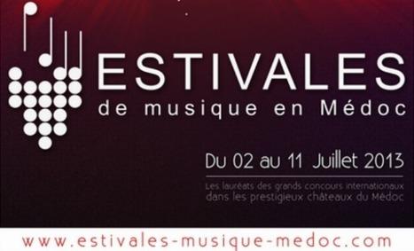Et c'est parti pour dix jours de musique en Médoc! - Aqui! | Le vin quotidien | Scoop.it