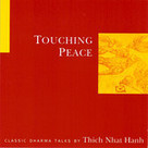 Touching Peace by Thich Nhat Hanh | Educational Leadership and Technology | Scoop.it