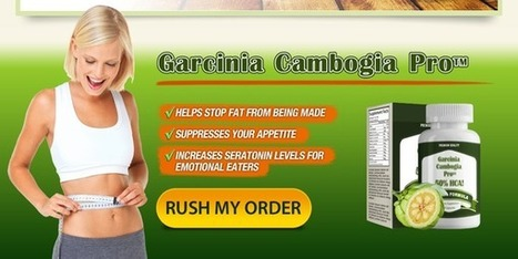 Garcinia Cambogia Pro - Natural Weight Loss Product | Garcinia cambogia Reviews | Scoop.it
