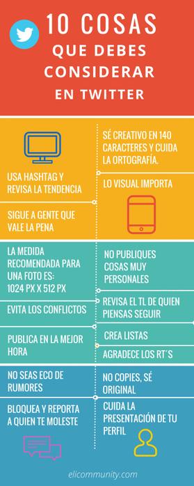 10 cosas que debes considerar en Twitter #infografía│@elicommunity | Universidad 3.0 | Scoop.it