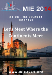 MIE2014 - Istanbul, Turkey; 31 August - 03 September | Health and Biomedical Informatics | Scoop.it