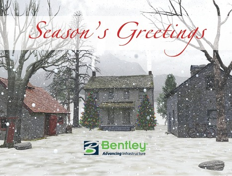 Happy Holidays | Bentley Systems | Scoop.it