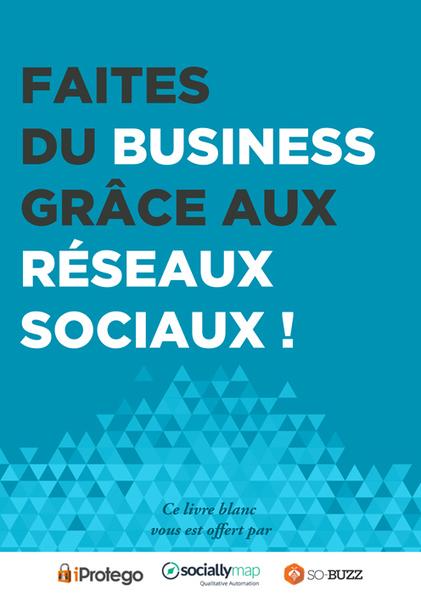 Sortie de notre Livre Blanc écrit en collaboration avec Osculteo et So-Buzz | Entrepreneurs du Web | Scoop.it