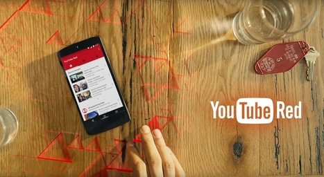 YouTube Red: 13 things you need to know | digital content | Scoop.it