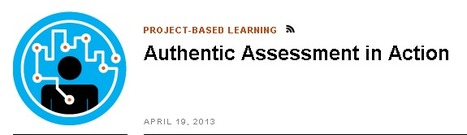 Authentic Assessment in Action | Techie tools for the classroom | Scoop.it