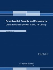 US ED Reports on Grit, Tenacity & Perseverance | STEM Education models and innovations with Gaming | Scoop.it