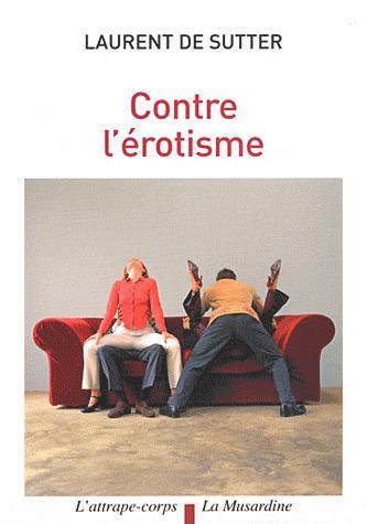 Laurent de Sutter, pour un nouvel art de jouir « MondesFrancophones.com   Philosophie en France   Scoop.it