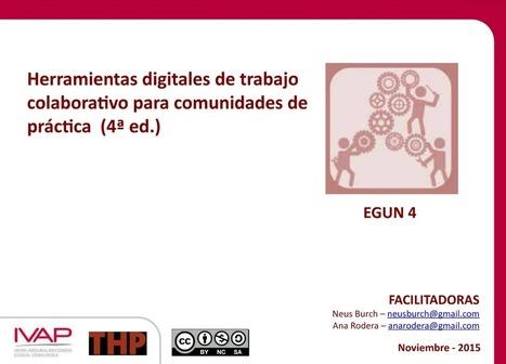Herramientas digitales de trabajo colaborativo para comunidades de práctica – 4ª edición - IVAP 2015 | Thp | Blogs educativos generalistas | Scoop.it