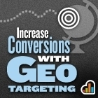 Geo Targeting Matches The Most Relevant Content to Your Visitor & Creates Conversions | Curation, Social Business and Beyond | Scoop.it