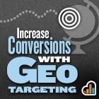 Increase Conversions with Geo Targeting | Social media culture | Scoop.it