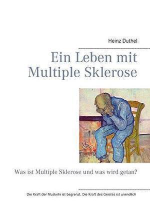 Ein Leben Mit Multiple Sklerose de Heinz Duthel: Books on Demand 9783735782434 PAP - Books2Anywhere   Book Bestseller   Scoop.it
