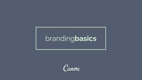 Branding Basics: An Introduction | 4Entrepreneurs | Scoop.it