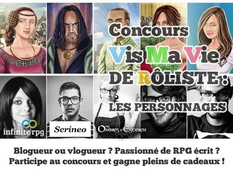 Inscription au concours Vis Ma Vie de Rôliste sur Infinite RPG | Jeux de Rôle | Scoop.it