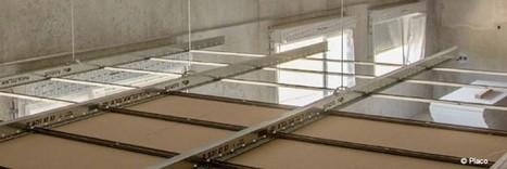 Le système Stil Prim Tech de Placo pour les plafonds longue portée | Conseil construction de maison | Scoop.it