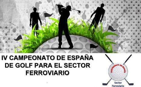 Cuarto Campeonato de España de Golf para ferroviarios | EnTRENtenimiento | Scoop.it