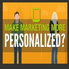 How To Make Mobile Marketing More Personalized | Social Media Today | Mobile Marketing for Businesses | Scoop.it