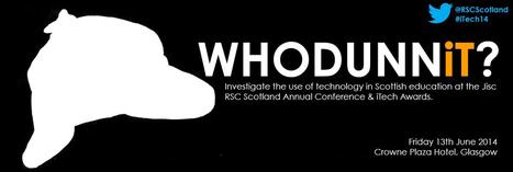 Jisc RSC Scotland - iTech 2014 | Digital Learning | Scoop.it