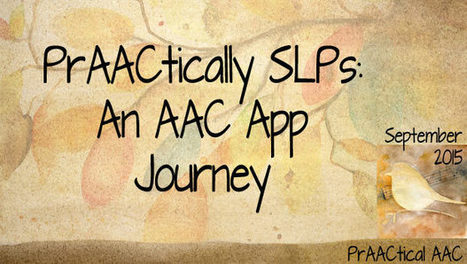 PrAACtically SLPs: An AAC App Journey | AAC: Augmentative and Alternative Communication | Scoop.it
